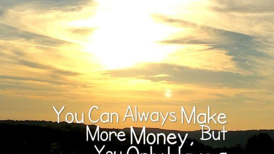 """The Travel Ninjas Travel Quote """"You Can Always Make More Money"""""""
